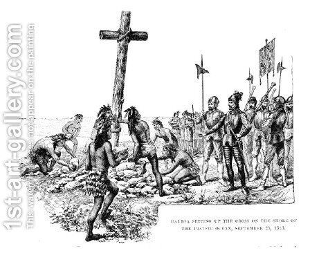 Balboa Setting up the Cross on the Shore of the Pacific Ocean, 25th September 1513, from 'The American Continent and its Inhabitants before its Discovery by Columbus' 1893 by Henry Newell Cady - Reproduction Oil Painting