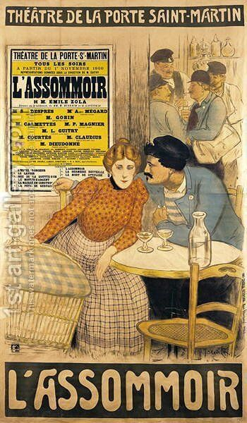Poster advertising LAssommoir by M.M.W. Busnach and O. Gastineau at the Porte Saint-Martin Theatre, 1900 by Theophile Alexandre Steinlen - Reproduction Oil Painting