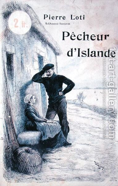 Cover for Pecheur dIslande by Pierre Loti 1850-1923 by Henri Rudaux - Reproduction Oil Painting