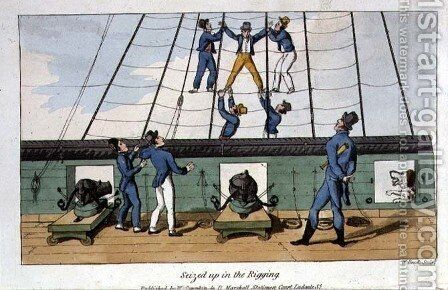 Seized up in the Rigging, plate from The Adventures of Johnny Newcome in the Navy by John Mitford 1782-1831 engraved by W. Read, 1818 by (after) Rowlandson, Thomas - Reproduction Oil Painting