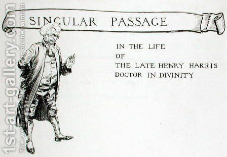 A Singular Passage in the Life of the Late Henry Harris, Doctor in Divinity, chapter heading from The Ingoldsby Legends or Mirth and Marvels, by Thomas Ingoldsby, published 1848 by Arthur Rackham - Reproduction Oil Painting