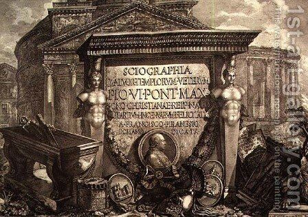 Plate LXXIII-IV Capriccio of architectural ruins and antiquities, illustration for chapter entitled Pantheon and Temples of Vedute, first published in 1756, pub. by E and F.N. Spon Ltd., 1900 by Giovanni Battista Piranesi - Reproduction Oil Painting