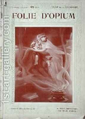 Front cover of Folie dOpium by Jane de la Vaudere by Maurice Louis Henri Neumont - Reproduction Oil Painting