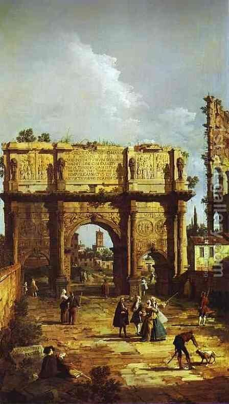Rome, the Arch of Constantine by Bernardo Bellotto (Canaletto) - Reproduction Oil Painting