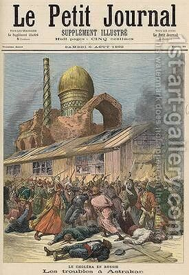 Cholera in Russia The Troubles in Astrakhan from Le Petit Journal 6th August 1892 by Henri Meyer - Reproduction Oil Painting