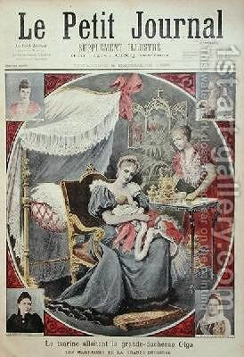 Tsarina Alexandra Feodrovna 1872-1918 breastfeeding Grand Duchess Olga 1895-1918 from the front cover of Le Petit Journal 8th December 1895 by Henri Meyer - Reproduction Oil Painting