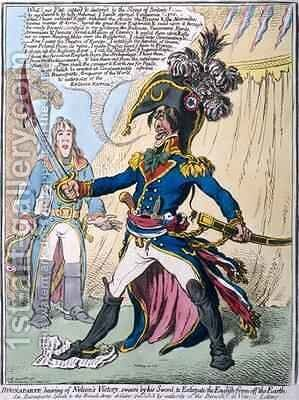 Buonaparte hearing of Nelsons Victory swears by his Sword to Extirpate the English from off the Earth by James Gillray - Reproduction Oil Painting