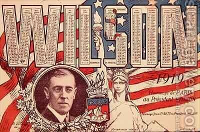 Calendar paying homage from Paris to President Woodrow Wilson 1856-1924 by Derfla - Reproduction Oil Painting