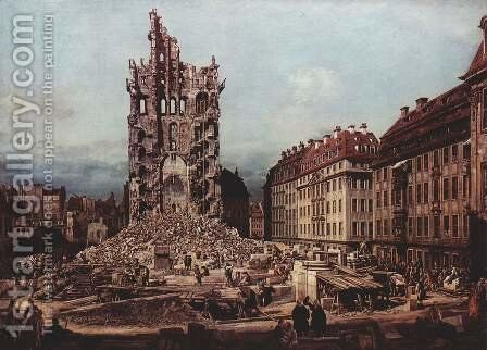 View of Dresden, the ruins of the Holy Cross Church, seen from the east by Bernardo Bellotto (Canaletto) - Reproduction Oil Painting
