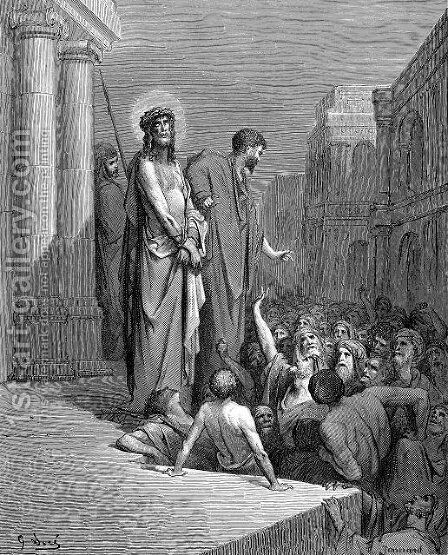 Christ Presented To The People by Gustave Dore - Reproduction Oil Painting